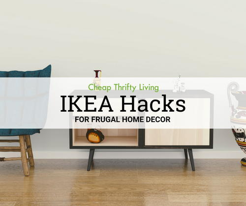 22 IKEA Hacks for Frugal Home Decor