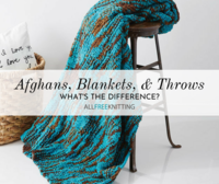 Knitted Afghan Patterns: What's the Difference Between Afghans, Blankets, and Throws?