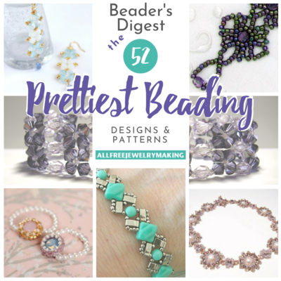 Beaders Digest The 52 Prettiest Beading Designs and Patterns Youve Ever Seen