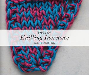 6 Types of Knitting Increases