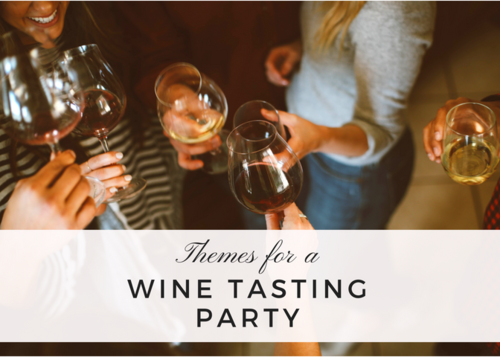 Themes for a Wine Tasting Party