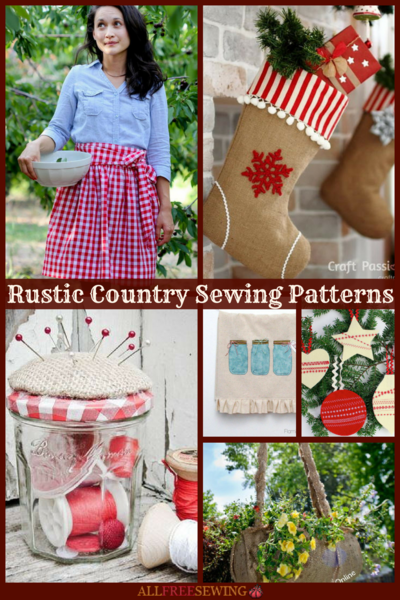 19 Rustic Country Sewing Patterns