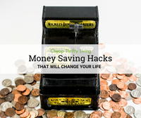 18 Money Saving Hacks That Will Change Your Life