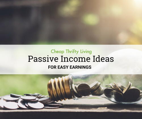 Passive Income Ideas for Easy Earnings
