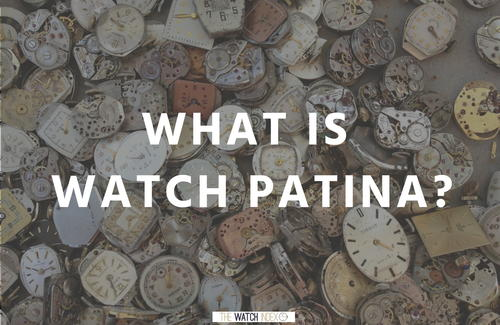 What is Watch Patina