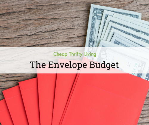 The Envelope Budget Budgeting for Beginners