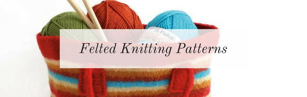 Felted Knitting Patterns