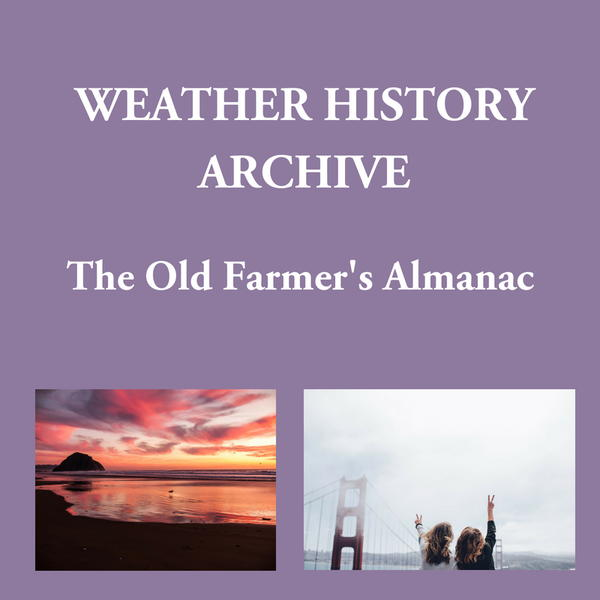 The Old Farmer's Almanac Weather History Archive