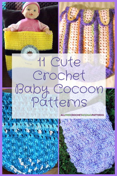 11 Cute Crochet Baby Cocoon Patterns Allfreecrochetafghanpatternscom