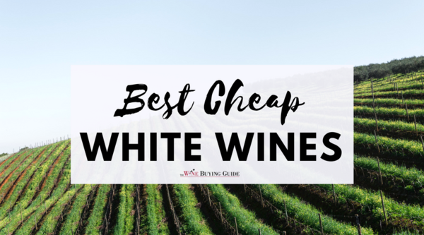 Best Cheap White Wines