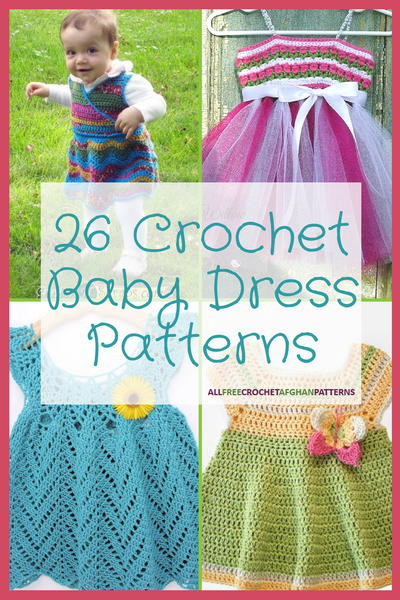 26 Crochet Baby Dress Patterns