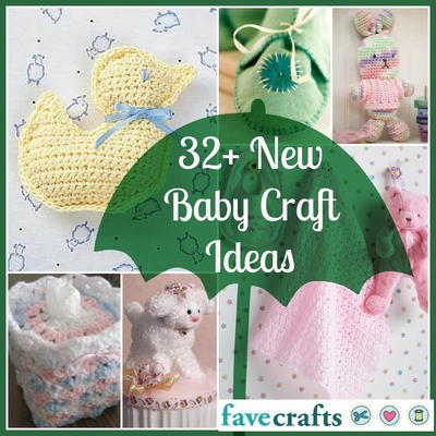 32 New Baby Craft Ideas