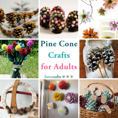 38 Pine Cone Crafts For Adults Favecrafts Com