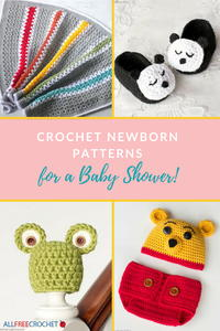 60+ Crochet Newborn Patterns for a Baby Shower