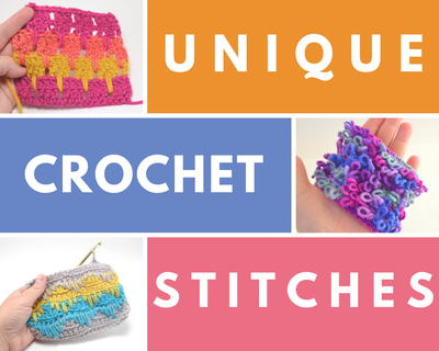 Unique Crochet Stitches