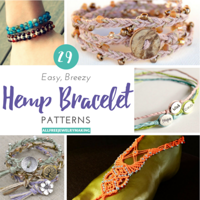 29 Easy Breezy Hemp Bracelet Patterns