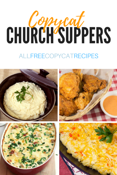 24 Free Copycat Recipes for Church Suppers