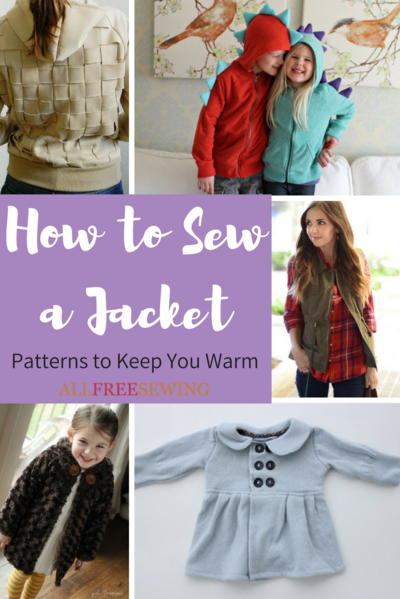 How to Sew a Jacket 25 Patterns to Keep You Warm
