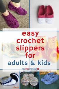 49 Easy Crochet Slippers for Adults and Kids