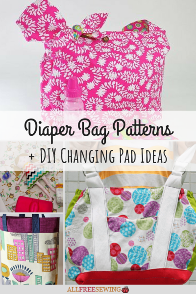 21 Diaper Bag Patterns plus DIY Changing Pad Ideas