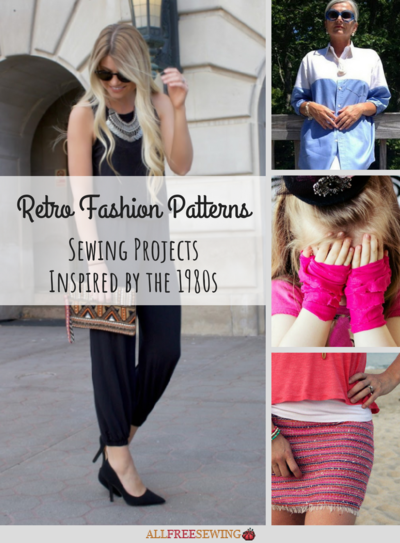Retro Fashion Patterns 23 Sewing Projects Inspired by the 1980s