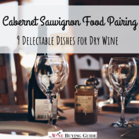 Cabernet Sauvignon Food Pairing: 9 Delectable Dishes for Dry Wine