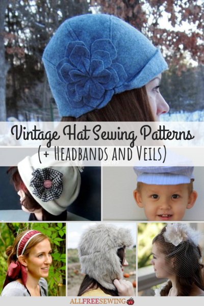 23 Vintage Hat Sewing Patterns  Headbands and Veils