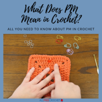 What Does PM Mean in Crochet?