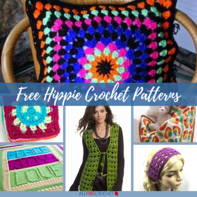 Get Groovy 29 Free Hippie Crochet Patterns