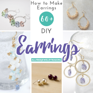 How to Make Earrings: 60+ DIY Earrings