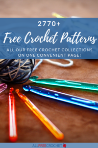 2770+ Free Crochet Patterns