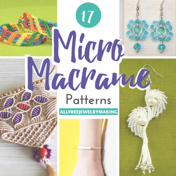 17 Micro Macrame Patterns