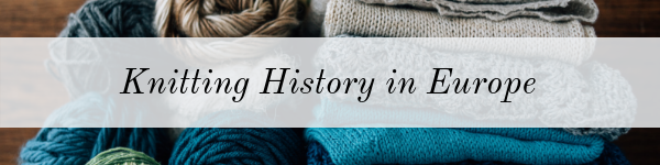 Knitting History in Europe