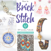 How to Brick Stitch: 17 DIY Jewelry Tutorials