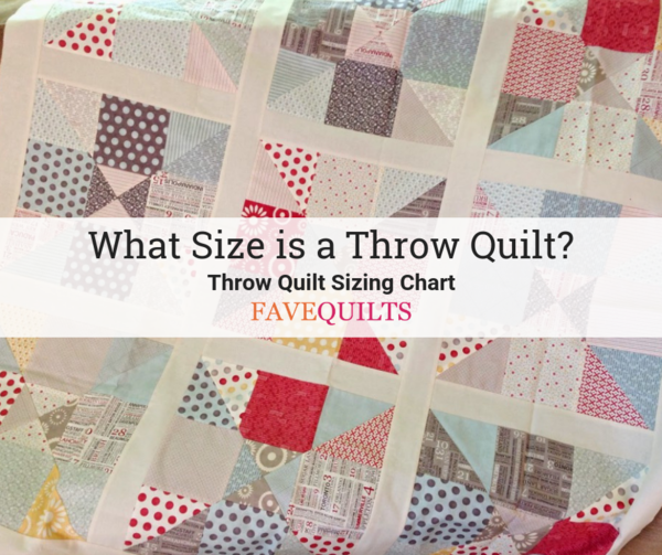 Throw Quilt Sizing Charts