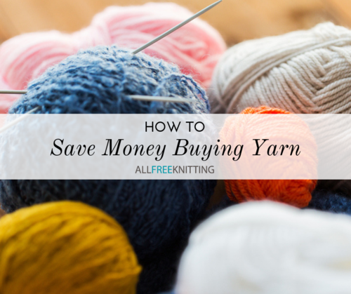 How to Save Money Buying Yarn