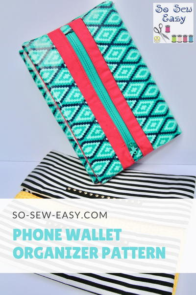 Phone Wallet Organizer Pattern and Tutorial