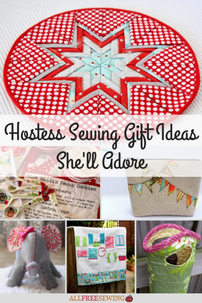 25 Hostess Sewing Gift Ideas She'll Adore