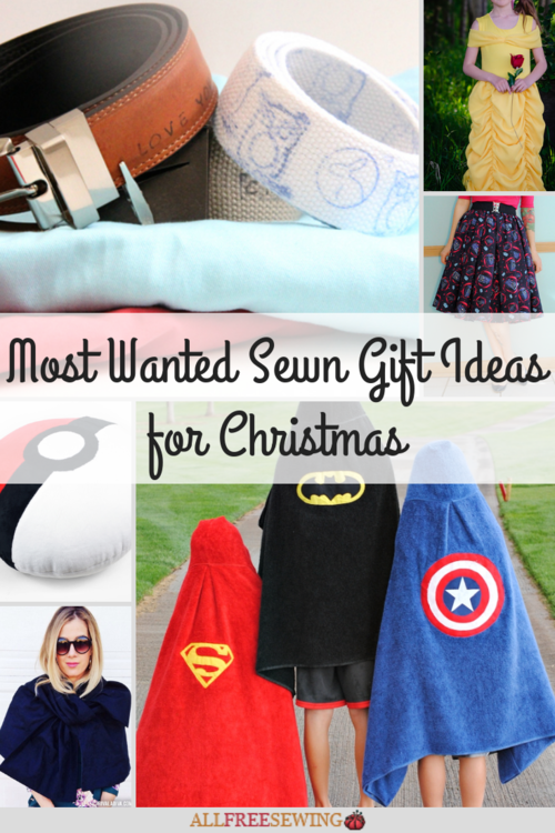 Most Wanted Sewn Gift Ideas for Christmas