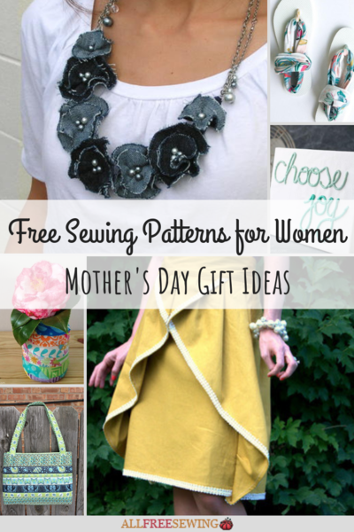 Free Sewing Patterns for Women Mothers Day Gift Ideas
