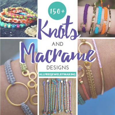bfd3d1023c47 150+ Knots and Macrame Designs | AllFreeJewelryMaking.com