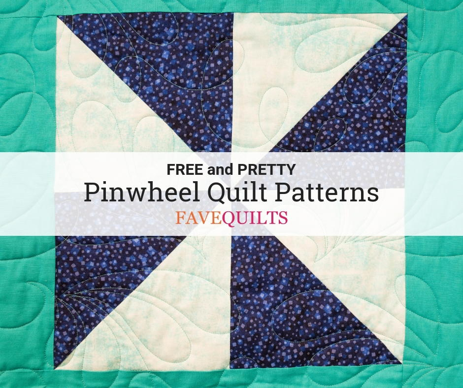 17 free pinwheel quilt patterns