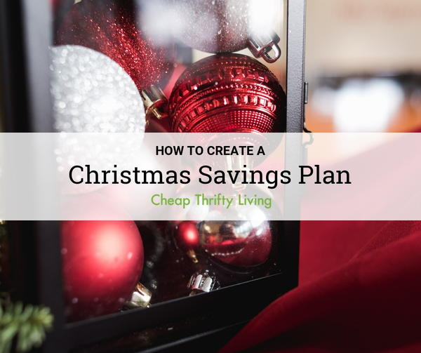 7 Tips for Creating a Christmas Savings Plan