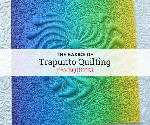 The Basics of Trapunto Quilting