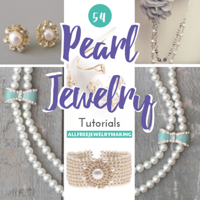 54 Pearl Jewelry Tutorials