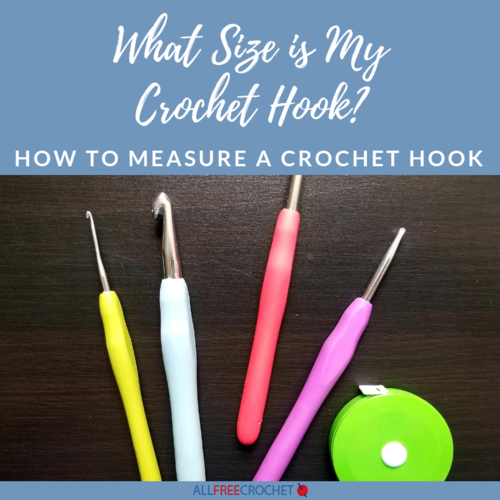 What Size is My Crochet Hook How to Measure a Crochet Hook