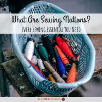 What Are Sewing Notions? Every Sewing Essential You Need