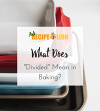 "What Does ""Divided"" Mean in Baking?"