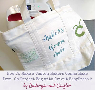 "Customized ""Makers Gonna Make"" Iron-On Project Bag"
