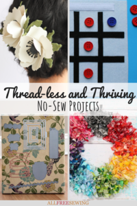 Thread-less and Thriving: 30 No-Sew Projects